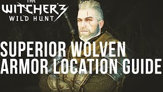The Witcher 3 - Superior Wolven Armor Location Guide [Wolf School Quest]
