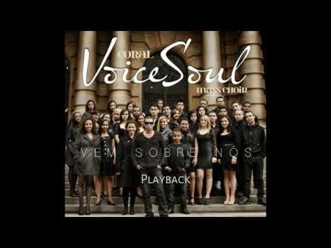 Coral Voice Soul - Só o nome de Jesus (PlayBack)