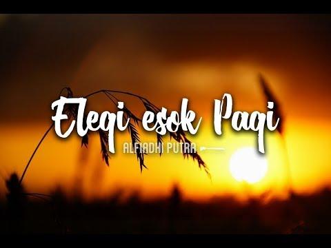 Elegi Esok Pagi COVER - (Official Lyric Video)  By Alfiadhi Putra