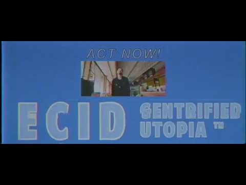 "ECID ""Gentrified Utopia"" Official Video - Directed by Mercies May"