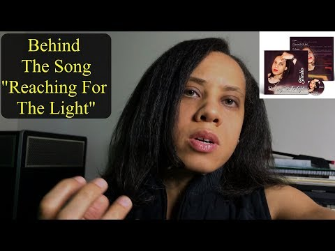 "Behind the Song: ""Reaching For the Light"""
