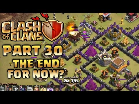 Clash of Clans Walkthrough: Part 30 - The End For Now?! - PC Gameplay Playthrough 60fps