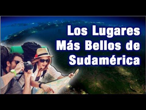 Los 5 Lugares Mas Hermosos y Turisticos de Sudamerica