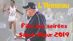 Le film des soirées Saint-Maur 2019 - L'Anneau
