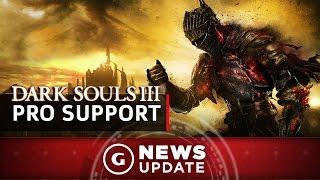 Dark Souls 3 Update Adds PS4 Pro Support - GS News Update