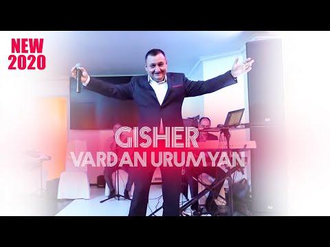 Vardan Urumyan - Gisher || New 2020