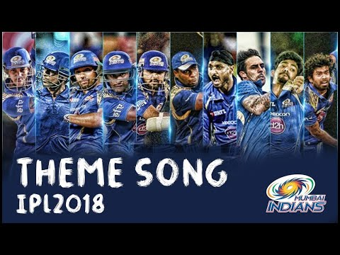 Mumbai Indians Official Theme Song HD | IPL 2018