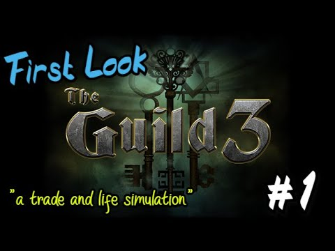 The Guild 3 | First Look #1 | The Sims Meet Anno in 1400AD Europe
