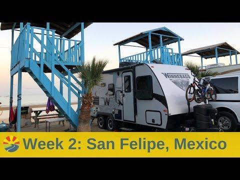 Visiting San Felipe, Baja, Mexico In Our Travel Trailer
