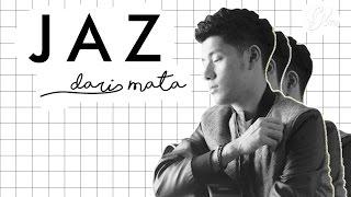 DARI MATA - JAZ MP3