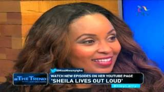 #theTrend: Sheila Mwanyigha lives out loud