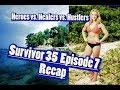 Survivor 35 Episode 7 Recap: Heroes vs. Healers vs. Hustlers