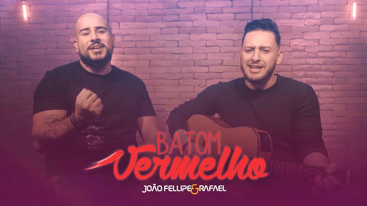 João Fellipe e Rafael - Batom Vermelho