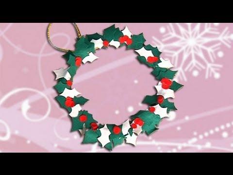 Cómo Hacer Una Corona De Acebo Con Fieltro Manualidades De Navidad