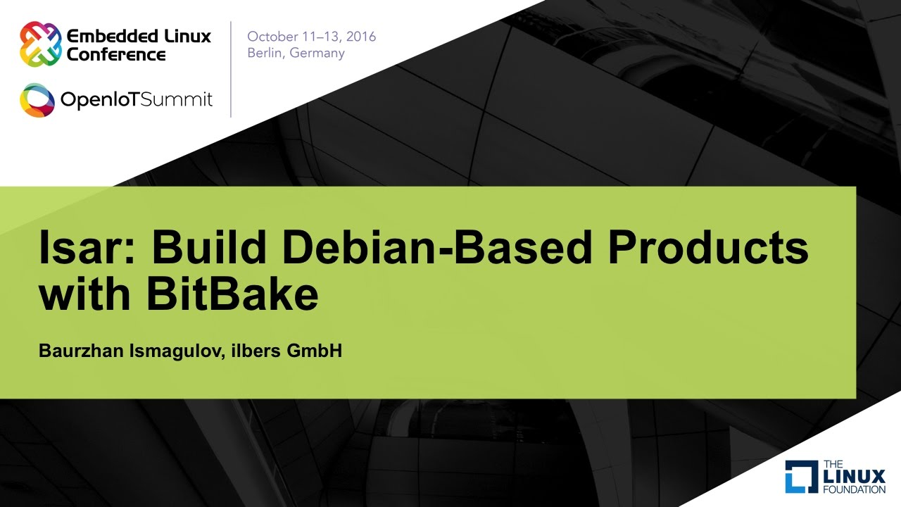 Isar: Build Debian-Based Products with BitBake