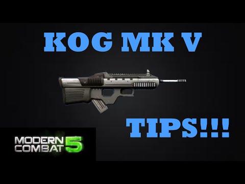 Kog Mk V Tips - Modern Combat 5
