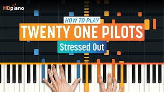 "How To Play ""Stressed Out"" by Twenty One Pilots 