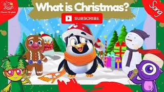 What is Christmas Sing Along Song for Kids Learning English | Planet English