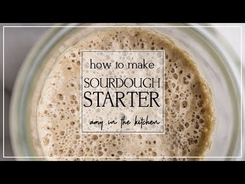 How to make a Sourdough Starter - Part 1 of 3