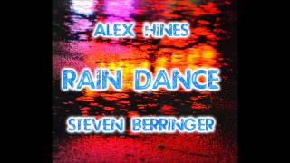 Rain Dance (Alex Hines and Steven Berringer)