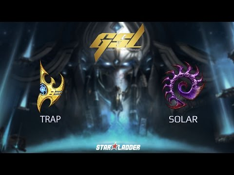 2017 GSL S1 Ro32 Group H Match 2: Solar (Z) vs Trap (P)