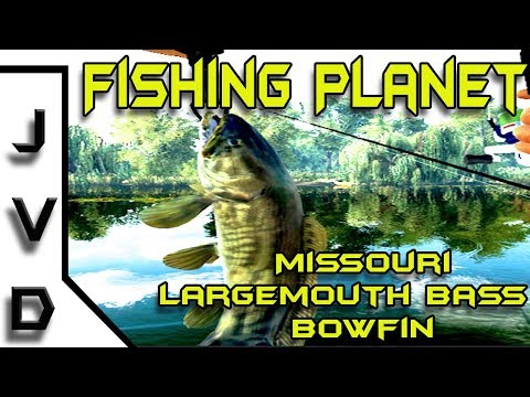Fishing Planet -- How to catch Largemouth Bass and Bowfin on