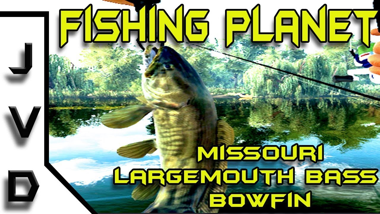 Fishing planet ep 1 how to catch largemouth bass and for Missouri bass fishing