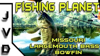 Fishing Planet | Ep. 1 | How to catch Largemouth Bass and Bowfin in Missouri | Mudwater River