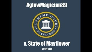 AglowMagician89 v. State of Mayflower Court Case | New Haven County | Roblox
