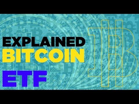 Bitcoin ETF Everything Explained