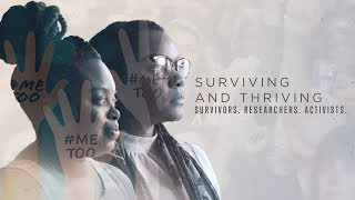 Surviving and Thriving: Survivors. Researchers. Activists.
