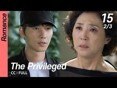 [CC/FULL] The Privileged EP15 (2/3)   상류사회
