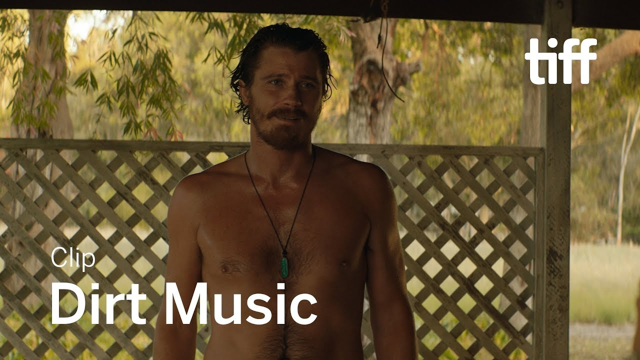 Dirt Music Garrett Hedlund Kelly Macdonald S Love Affair Is Ruined By A Cheesy Outlandish Plot Tiff Review