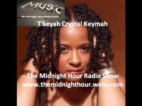 T'Keyah Crystal Keymah Interview The Midnight Hour Radio Show