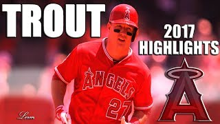 Mike Trout 2017 Highlights || UnTROUTedly The Best || ᴴᴰ