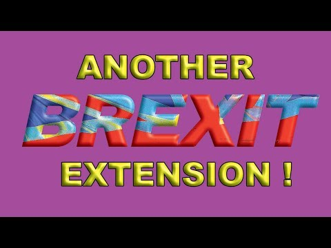 Another Brexit Article 50 Extension!