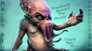 Mario Piu - Communication (Somebody Answer The Phone) (Lizard Man Mix) ·2000·