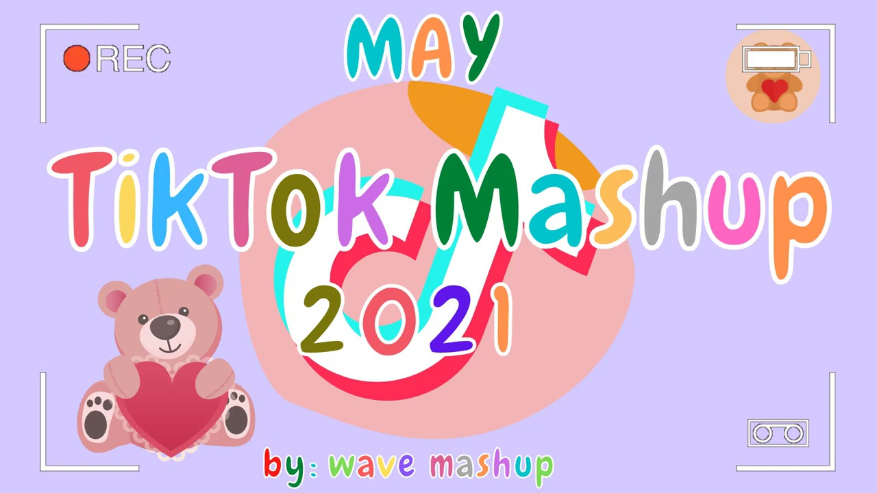 TikTok Mashup 2021 May 🐟🐡Not Clean🐟🐡