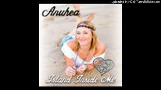 Anuhea - Island Inside Me