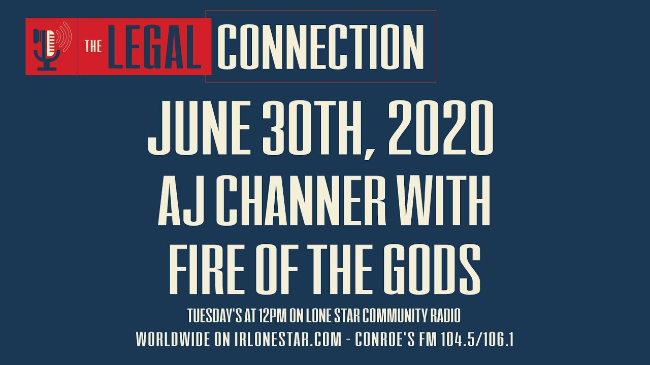 6.30.20 - Fire From The Gods - The Legal Connection Show