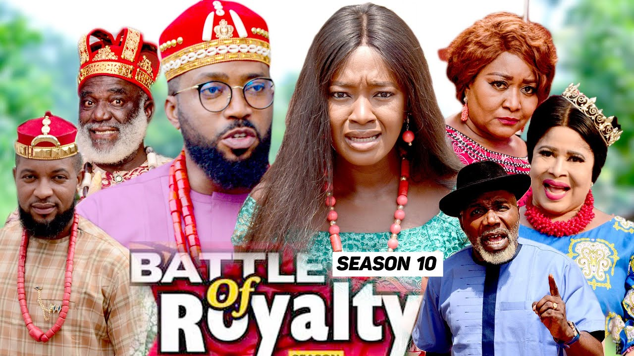 Download BATTLE OF ROYALTY (SEASON 10) {NEW MOVIE} - 2021 LATEST NIGERIAN NOLLYWOOD MOVIES