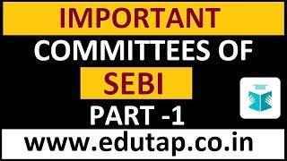 SEBI Grade A 2018 Recruitment | Important Committees of SEBI |