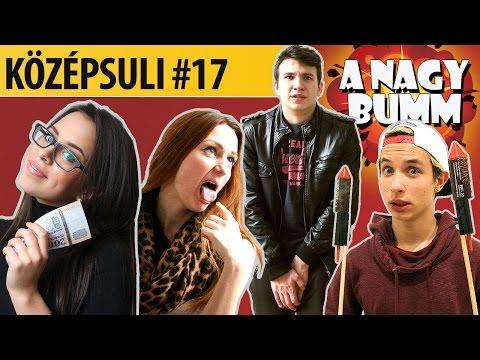 Youtube filmek - KÖZÉPSULI sorozat - 17. rész [KÖZÉPSULI TV]