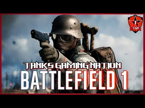 Battlefield 1 Live - Full HD 1080p 60fps. Tanks Gaming Nation