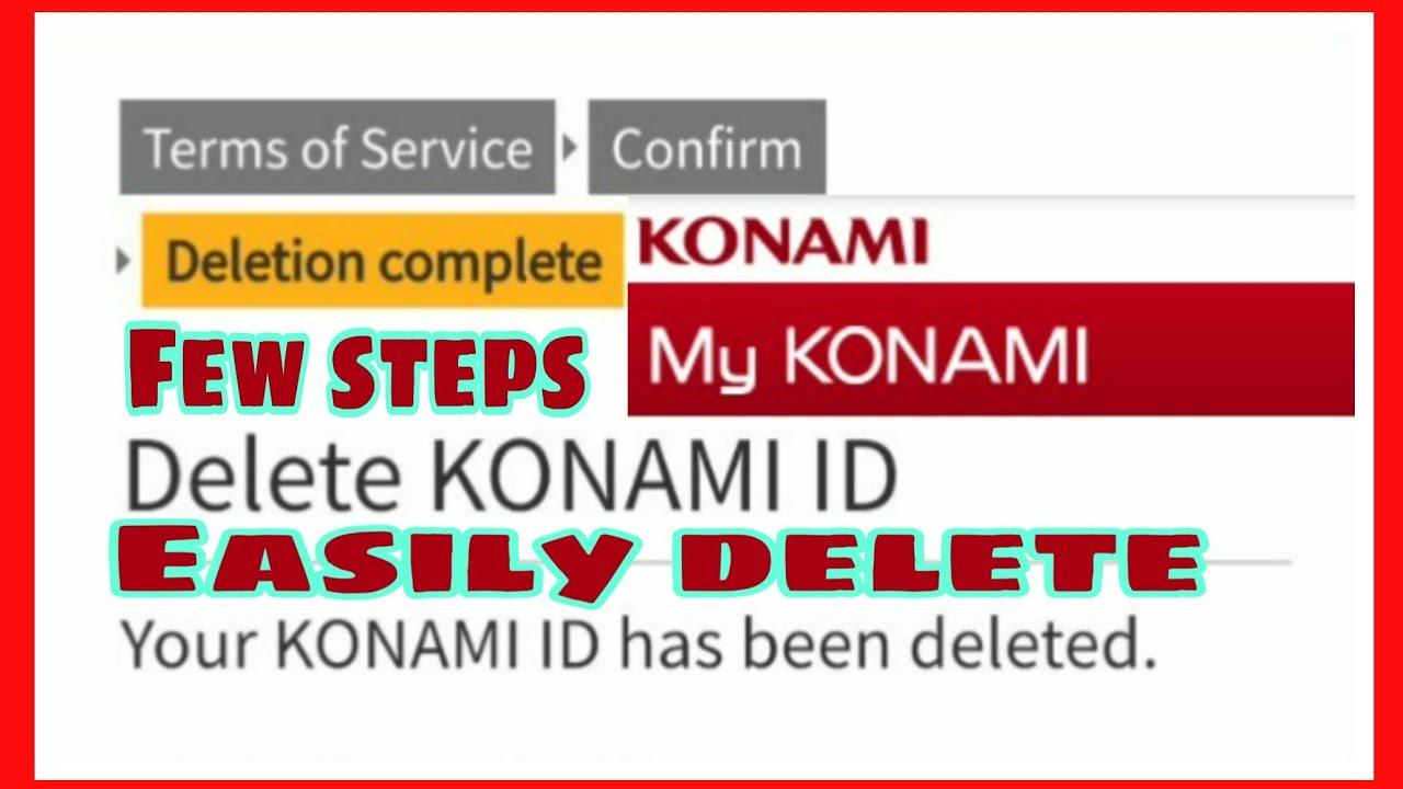 How To Delete Konami Id | Easily Delete Konami Id - Travel