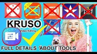 🔥KRUSO - Best Video Editing App 2018🔥