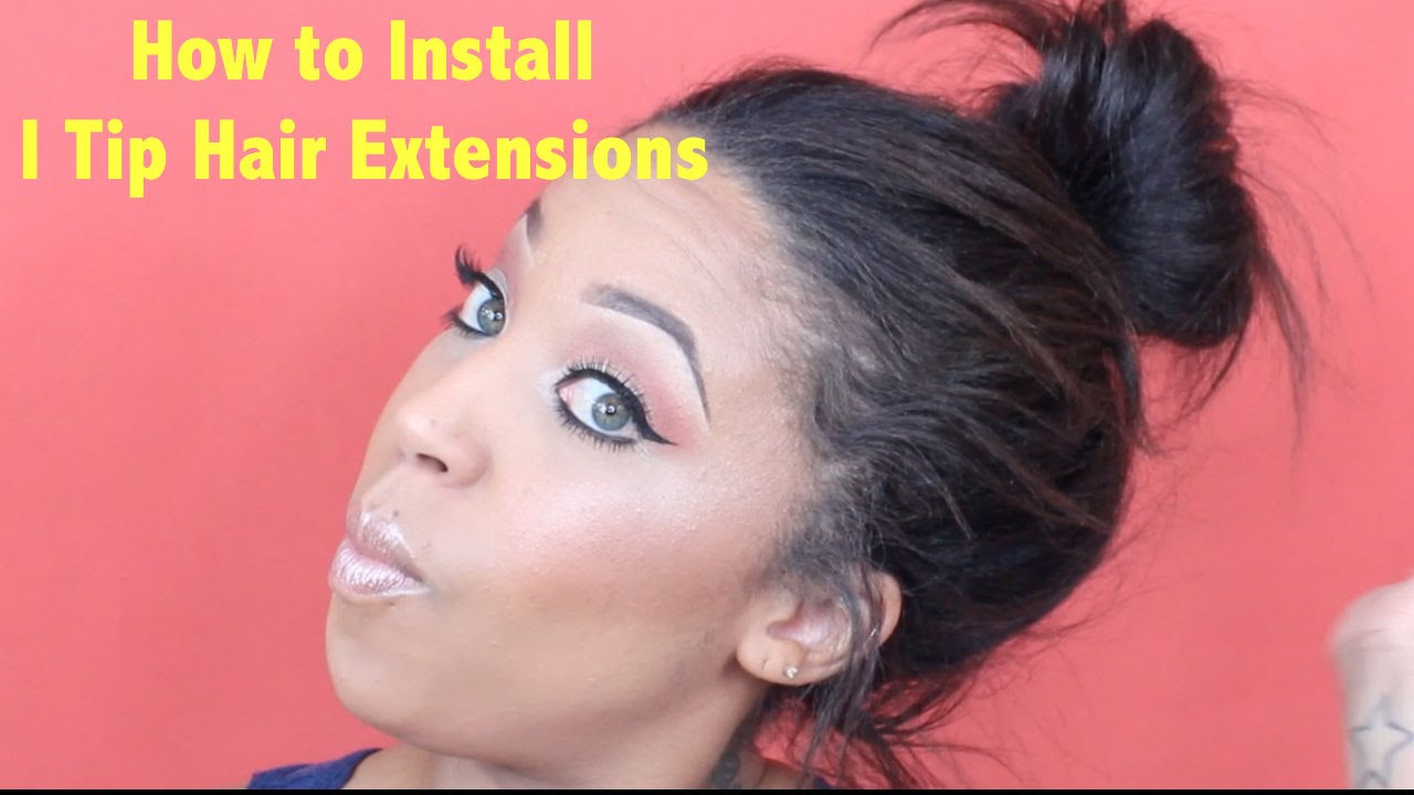 How To Install I Tip Hair Extensions Youtube