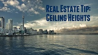 Real Estate Tip: Ceiling Heights