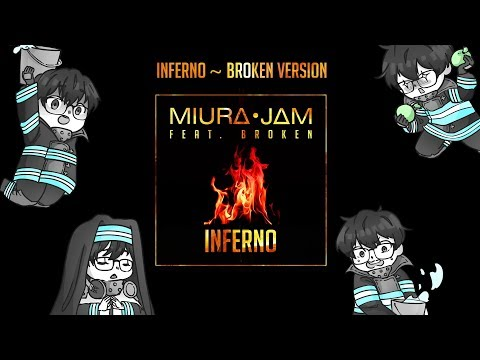 FIRE FORCE OPENING FULL COVER - INFERNO - BrokeN Version