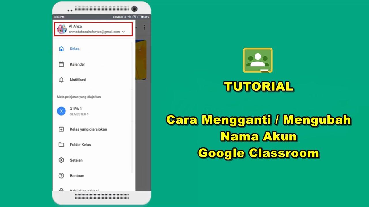 Cara Mengganti Mengubah Nama Akun Siswa Di Google Classroom Via Hp Youtube